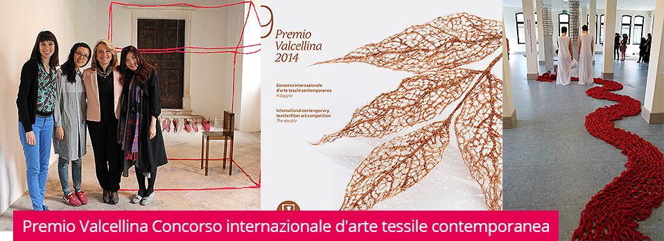 Premio Valcellina Concorso internazionale d'arte tessile contemporanea